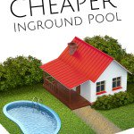 Building a Cheaper Inground Pool