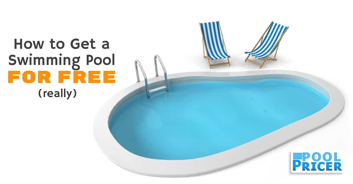 How to get a free swimming pool really pool pricer for Least expensive inground pool