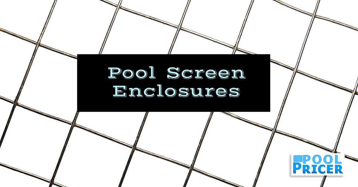 Pool Screen Enclosures: Are They Worth the Cost?